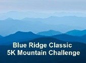 Bue Ridge Classic 5K Mountain Classic, every April
